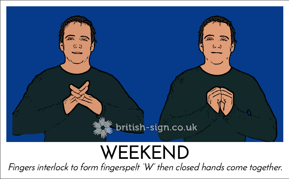 BSL Sign of The Day - 2017/7/21-weekend.png